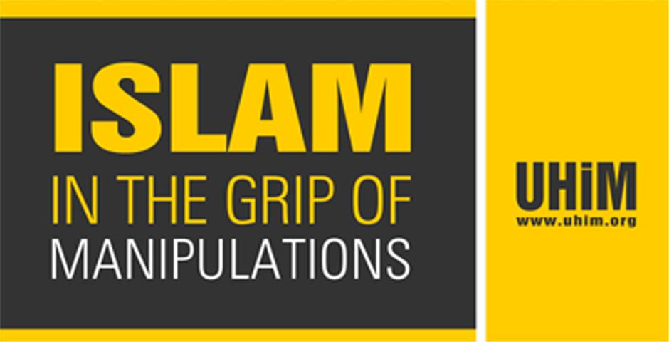 Islam in the Grip of Manipulations