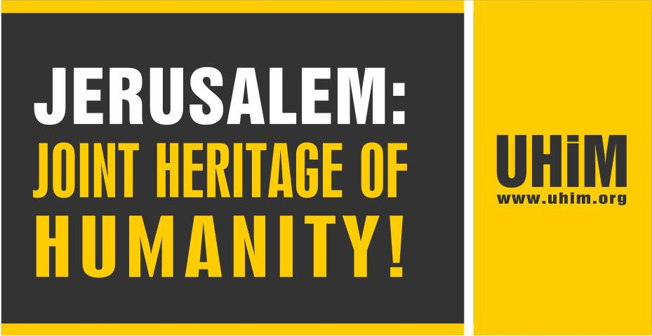 Jerusalem: Joint Heritage Of Humanity!